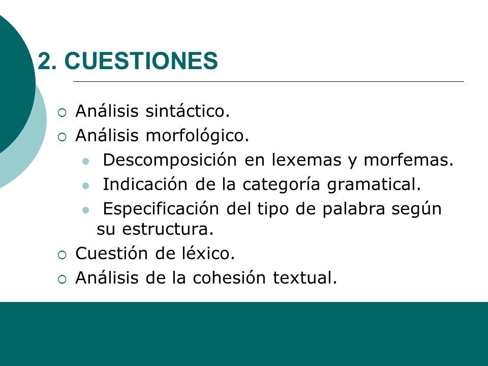 2. CUESTIONES Análisis sintáctico. Análisis morfológico.