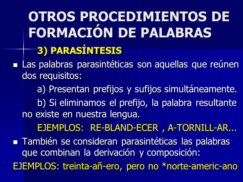 OTROS PROCEDIMIENTOS DE FORMACIÓN DE PALABRAS