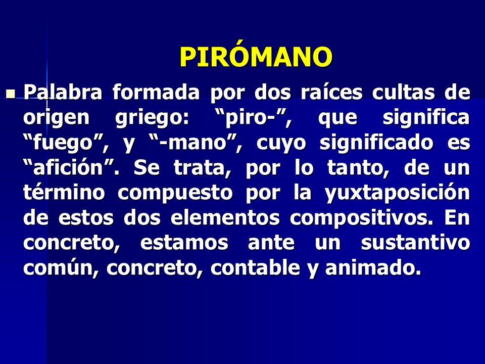 PIRÓMANO