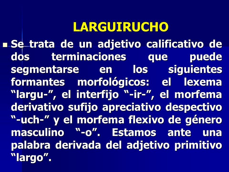 LARGUIRUCHO