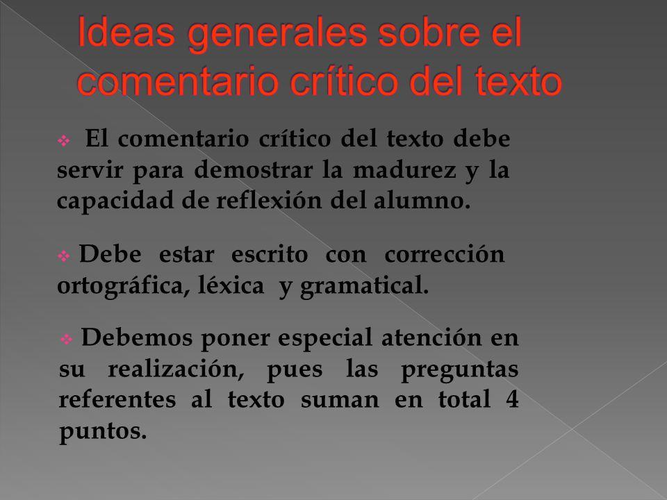 Ideas generales sobre el comentario crítico del texto