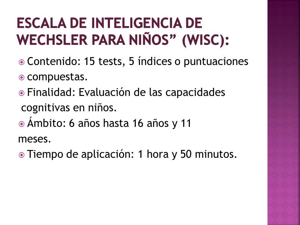 Escala de inteligencia de Wechsler para Niños (WISC):