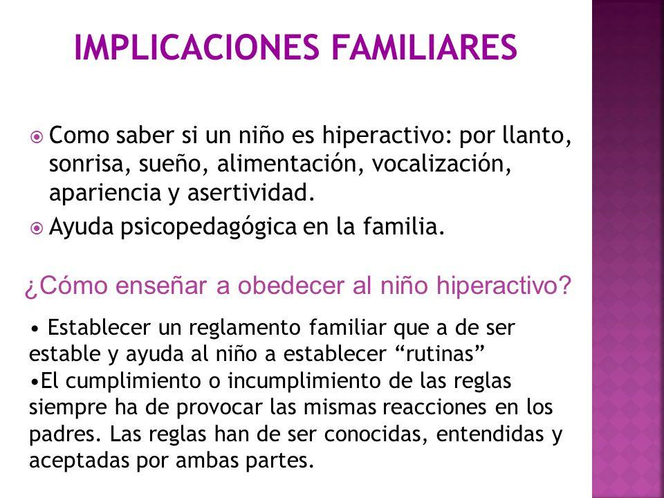 IMPLICACIONES FAMILIARES