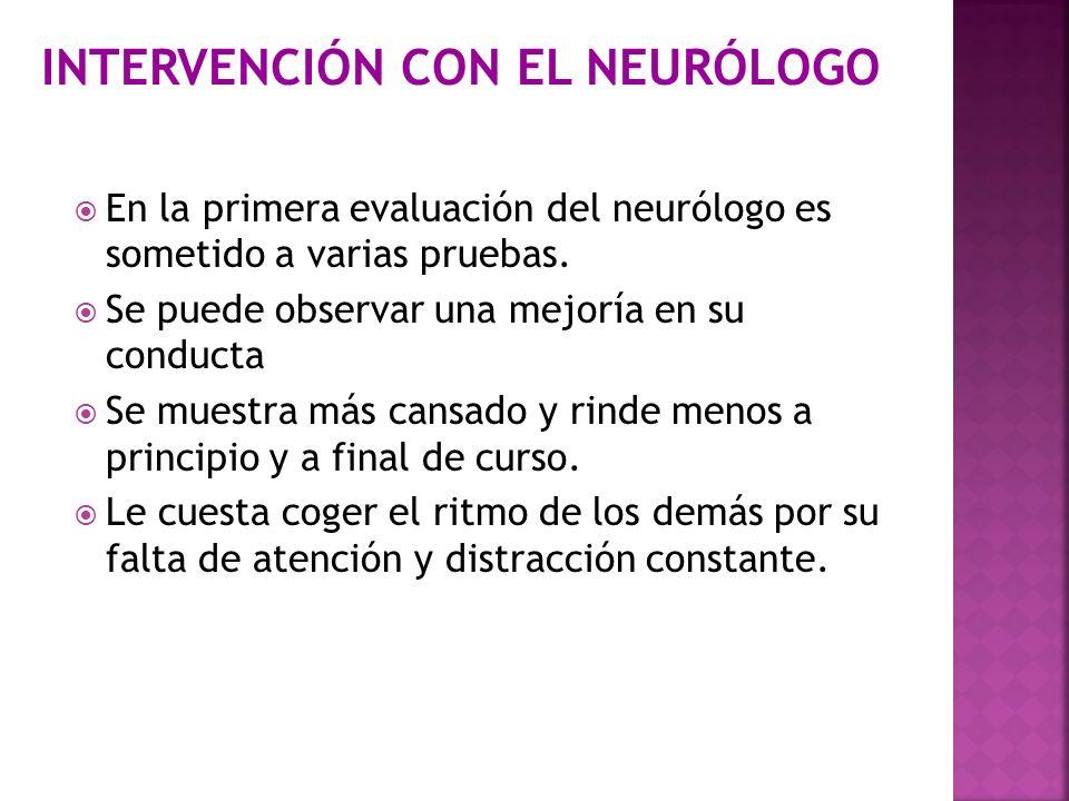 INTERVENCIÓN CON EL NEURÓLOGO