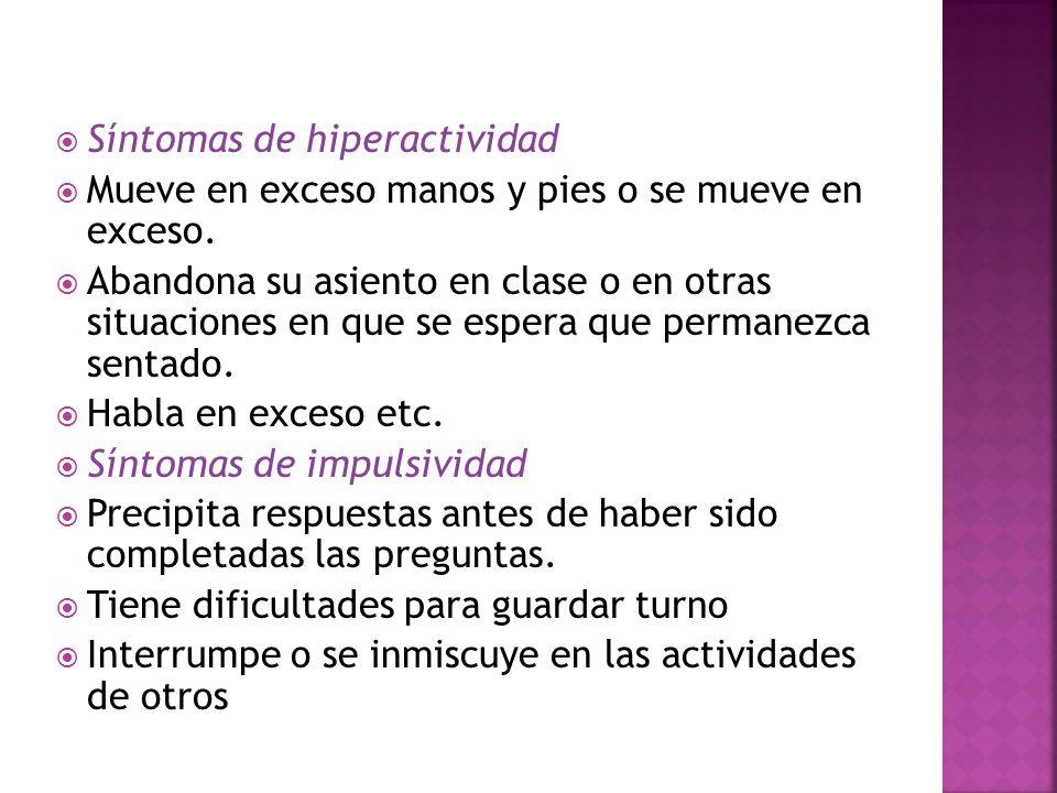 Síntomas de hiperactividad