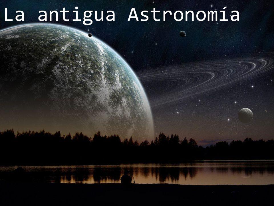 La antigua Astronomía