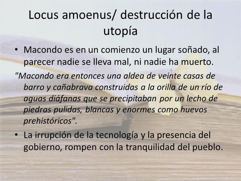 Locus amoenus/ destrucción de la utopía