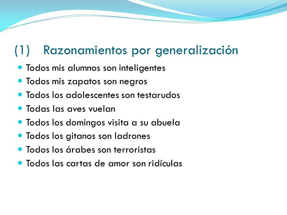 (1) Razonamientos por generalización