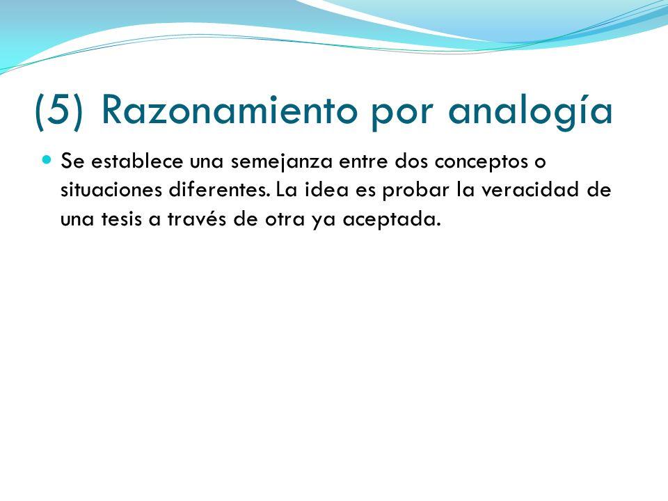 (5) Razonamiento por analogía