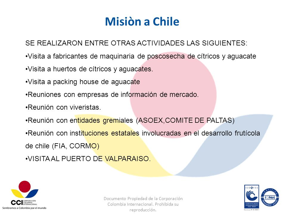 Misiòn a Chile SE REALIZARON ENTRE OTRAS ACTIVIDADES LAS SIGUIENTES: