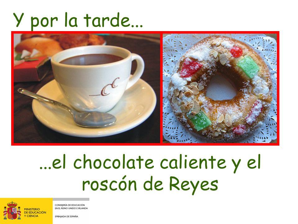 ...el chocolate caliente y el roscón de Reyes