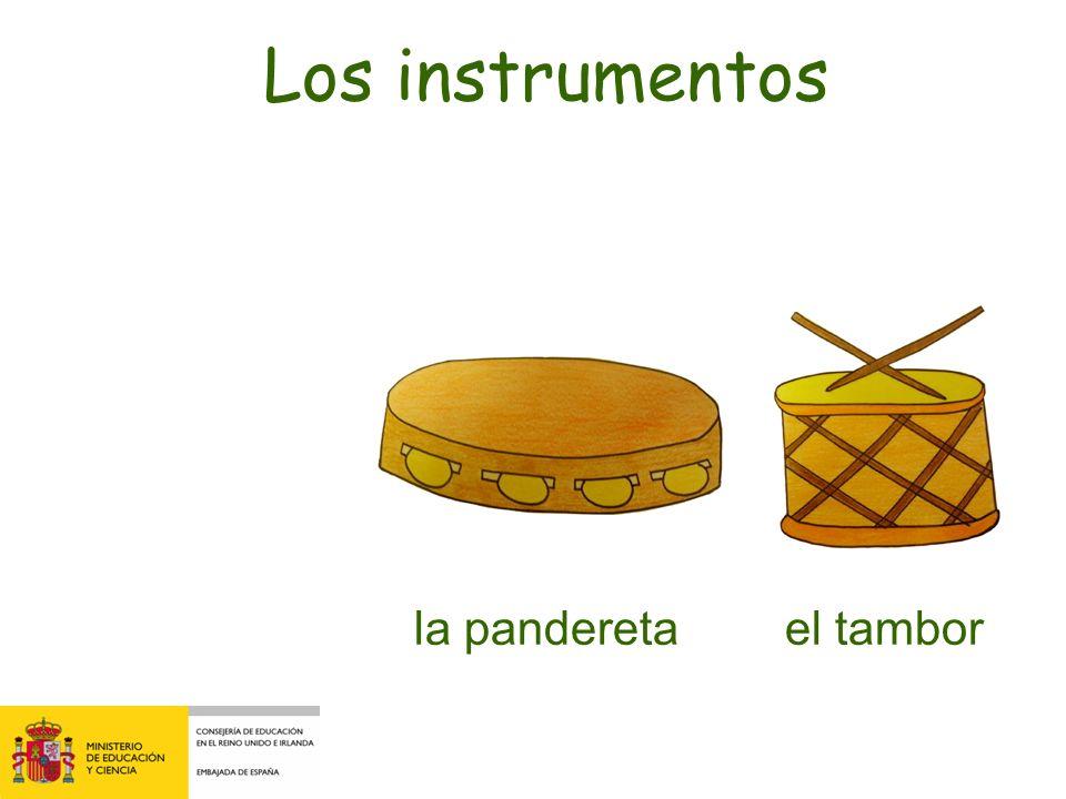 Los instrumentos la pandereta el tambor