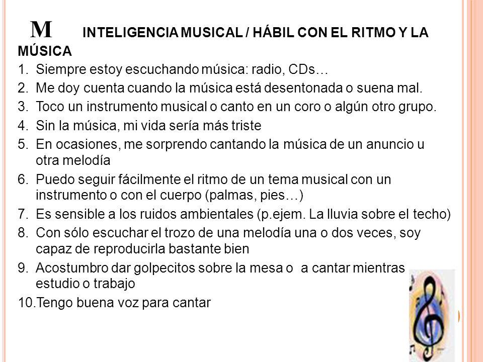 M INTELIGENCIA MUSICAL / HÁBIL CON EL RITMO Y LA MÚSICA