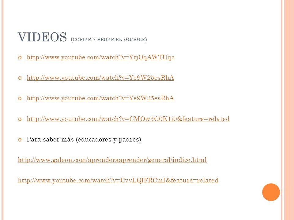 VIDEOS (copiar y pegar en google)