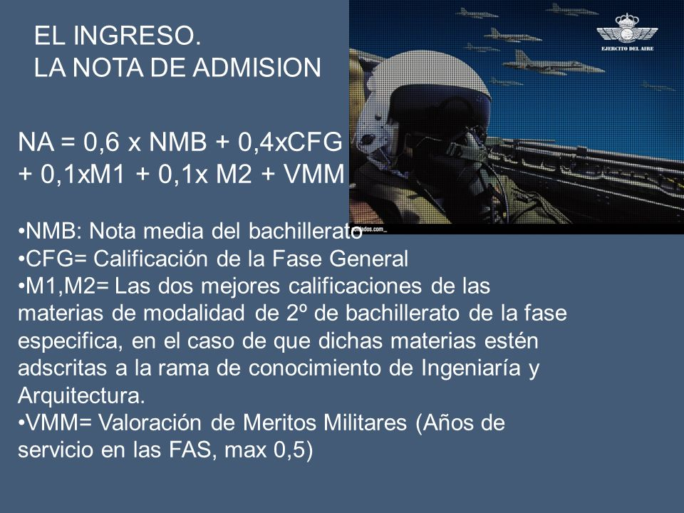 EL INGRESO. LA NOTA DE ADMISION NA = 0,6 x NMB + 0,4xCFG