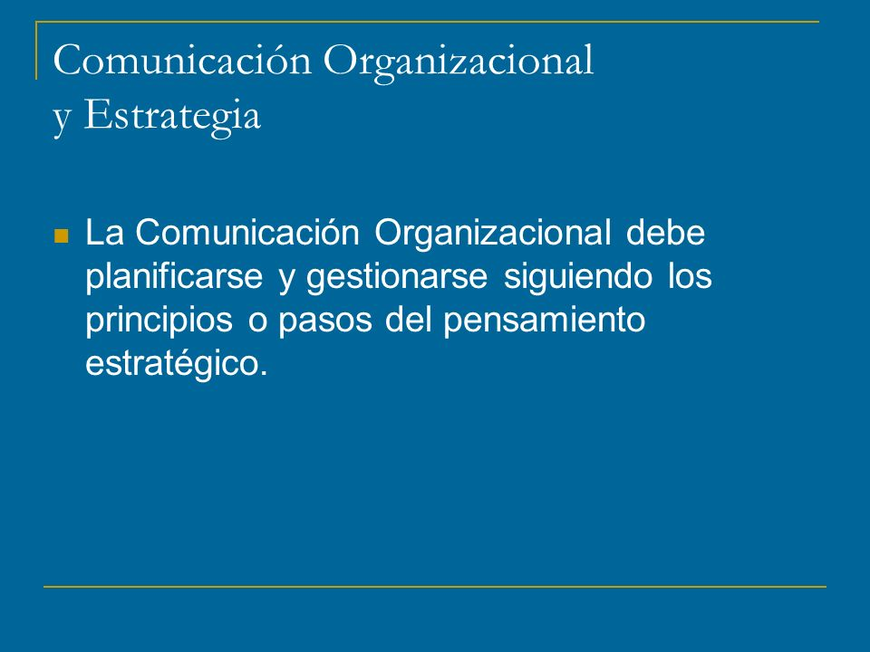 Comunicación Organizacional y Estrategia