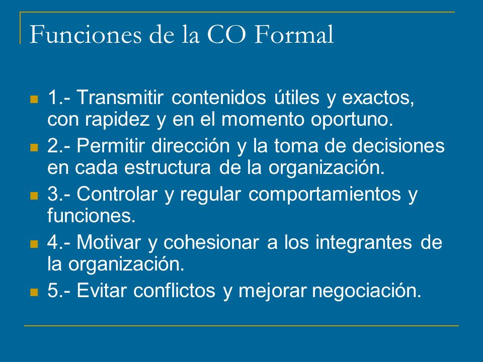 Funciones de la CO Formal