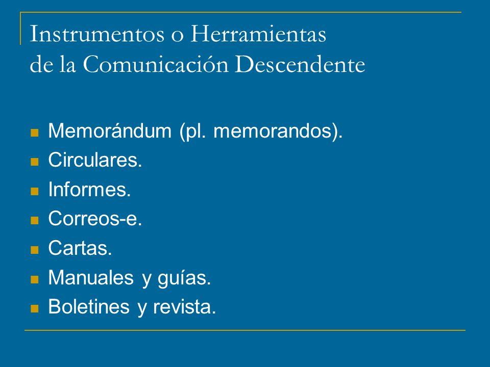 Instrumentos o Herramientas de la Comunicación Descendente