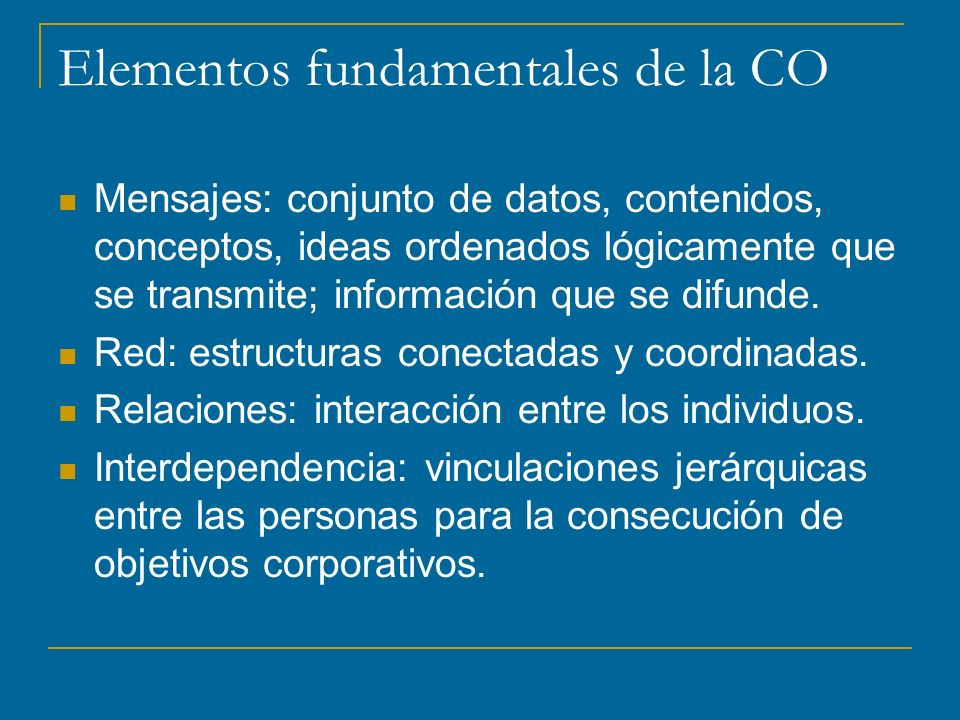 Elementos fundamentales de la CO