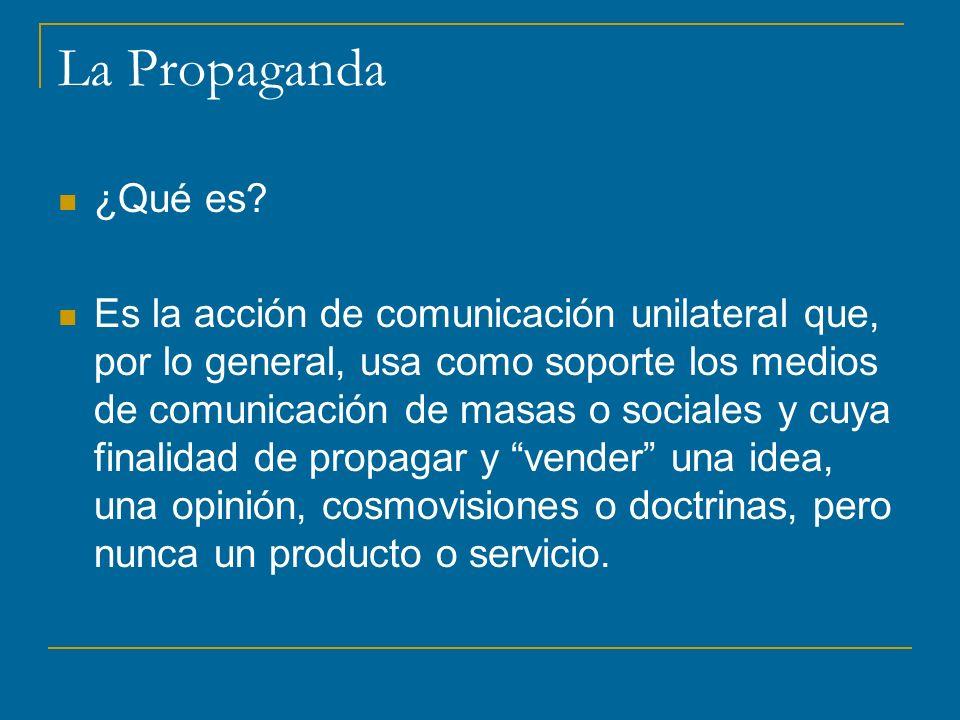 La Propaganda ¿Qué es