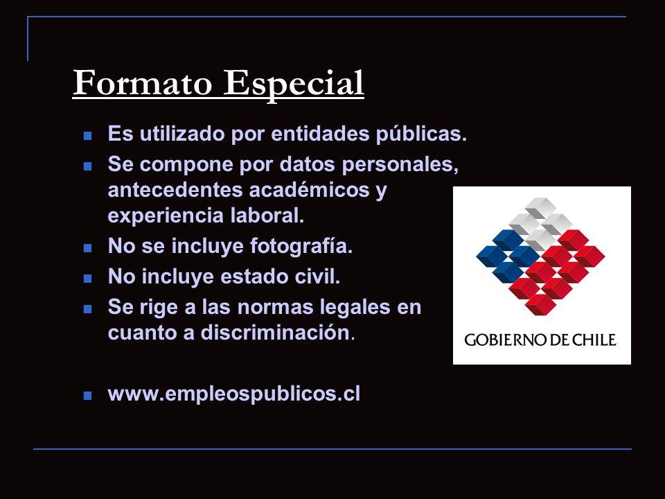 Formato Especial Es utilizado por entidades públicas.