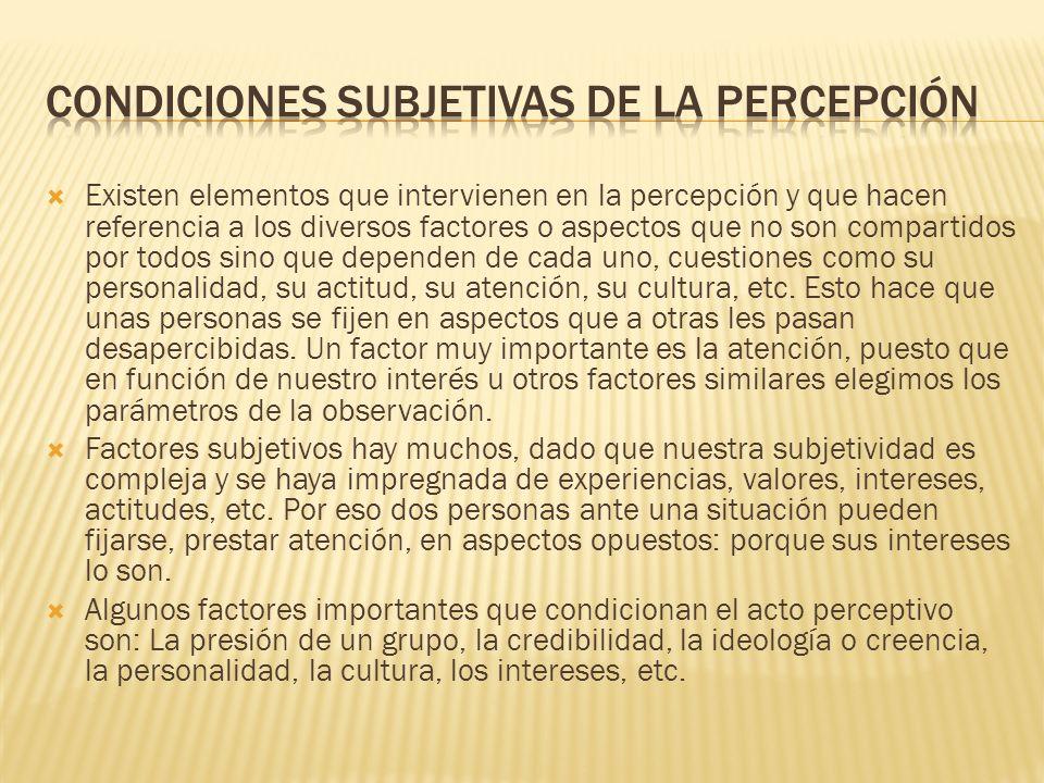 CONDICIONES SUBJETIVAS DE LA PERCEPCIÓN