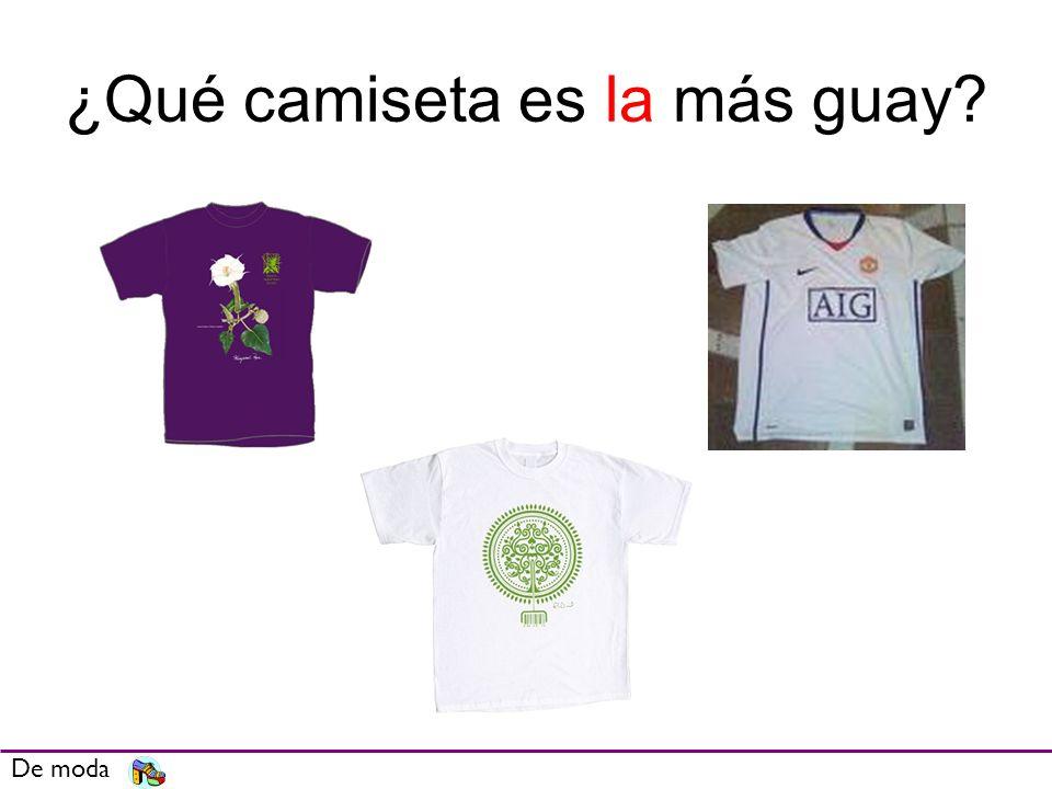 ¿Qué camiseta es la más guay
