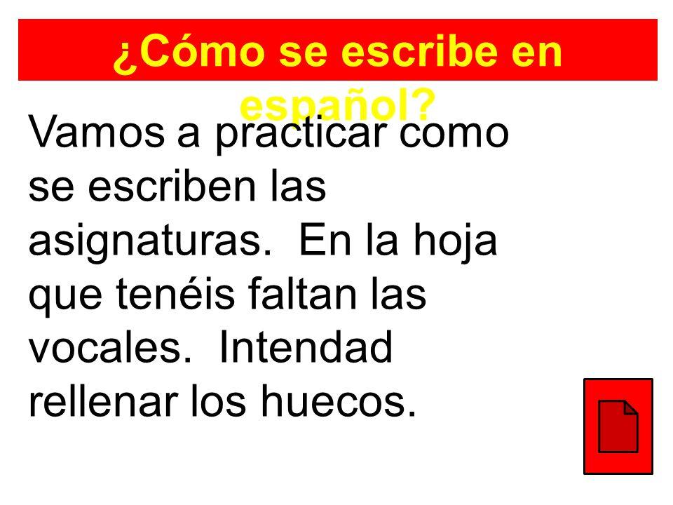 ¿Cómo se escribe en español
