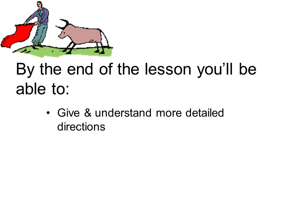 By the end of the lesson you'll be able to: