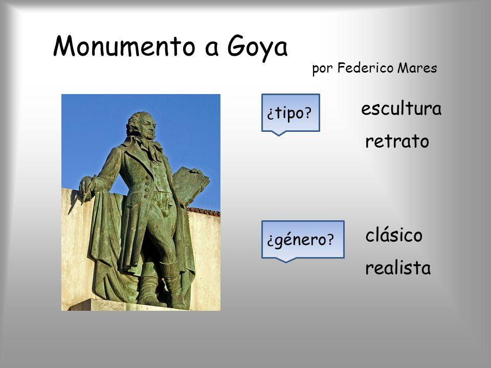 Monumento a Goya escultura retrato clásico realista ¿tipo ¿género