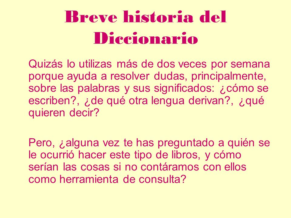 Breve historia del Diccionario