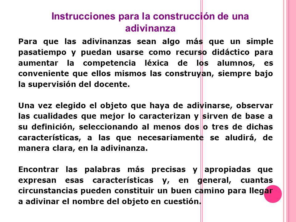 Instrucciones para la construcción de una adivinanza