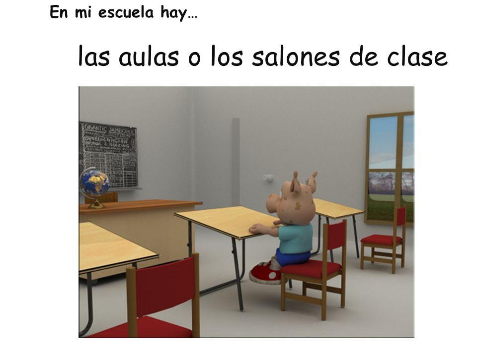 las aulas o los salones de clase