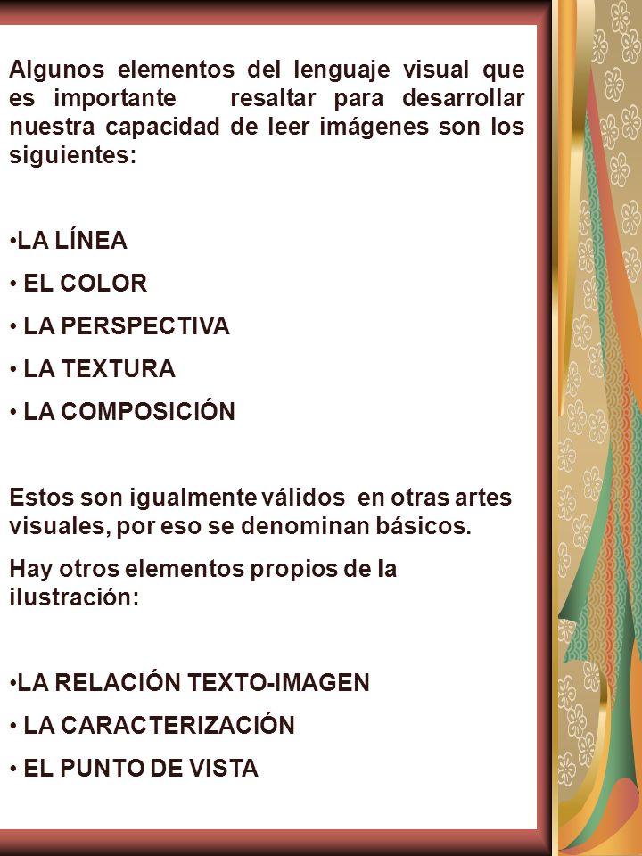 Algunos elementos del lenguaje visual que es importante resaltar para desarrollar nuestra capacidad de leer imágenes son los siguientes: