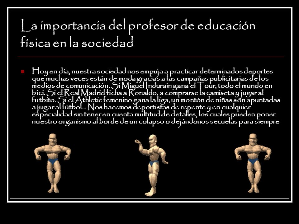 La importancia del profesor de educación física en la sociedad