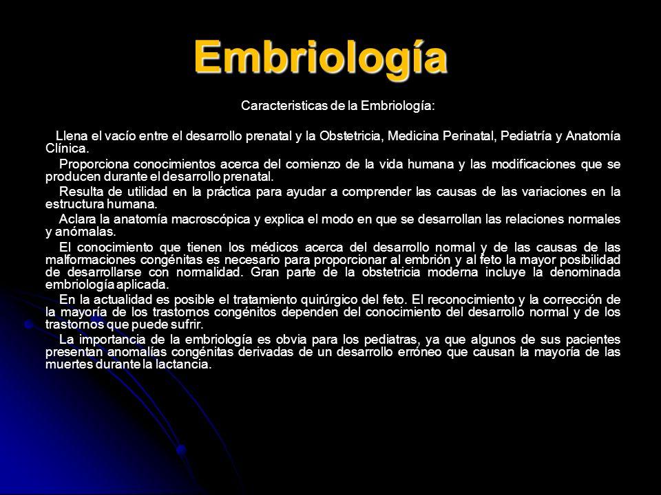 Caracteristicas de la Embriología: