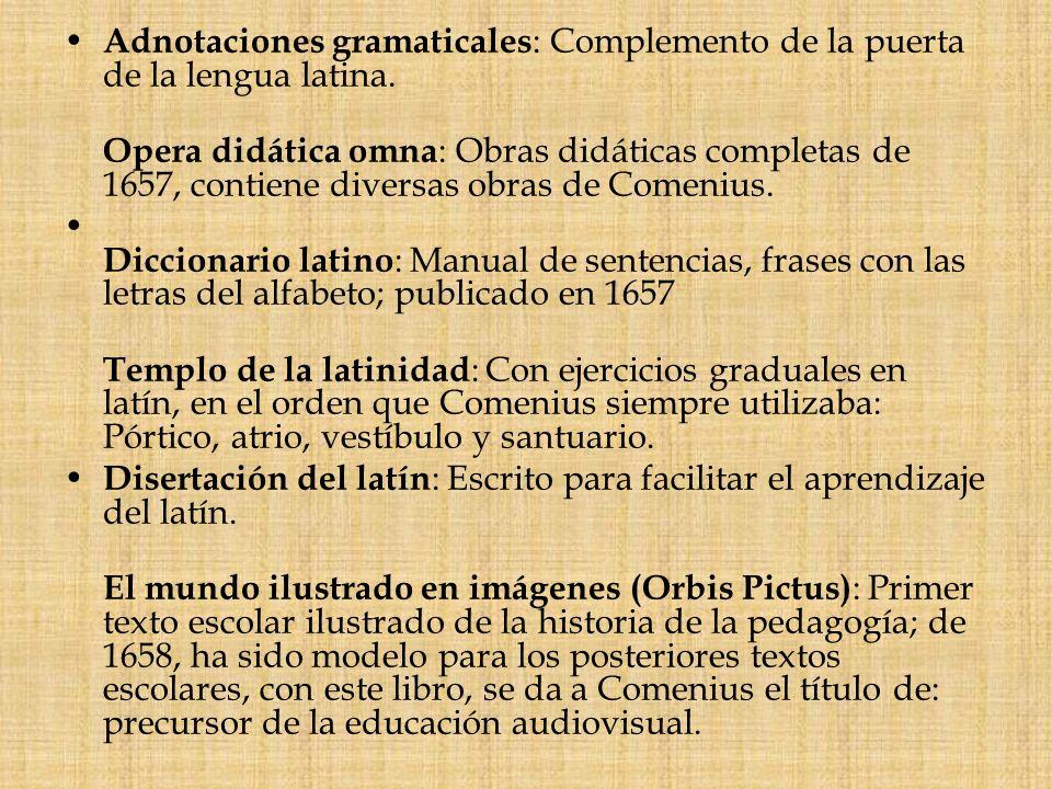 Adnotaciones gramaticales: Complemento de la puerta de la lengua latina.