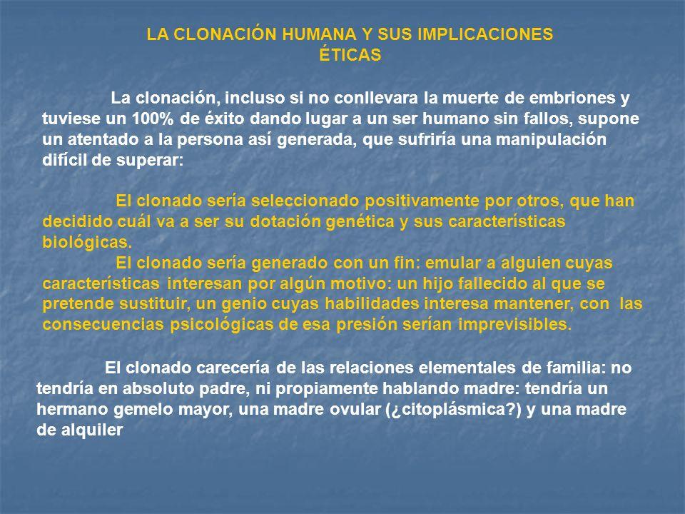 LA CLONACIÓN HUMANA Y SUS IMPLICACIONES ÉTICAS