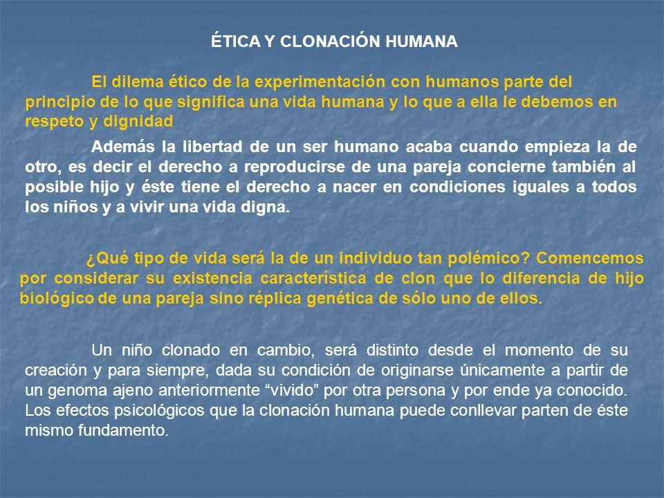 ÉTICA Y CLONACIÓN HUMANA