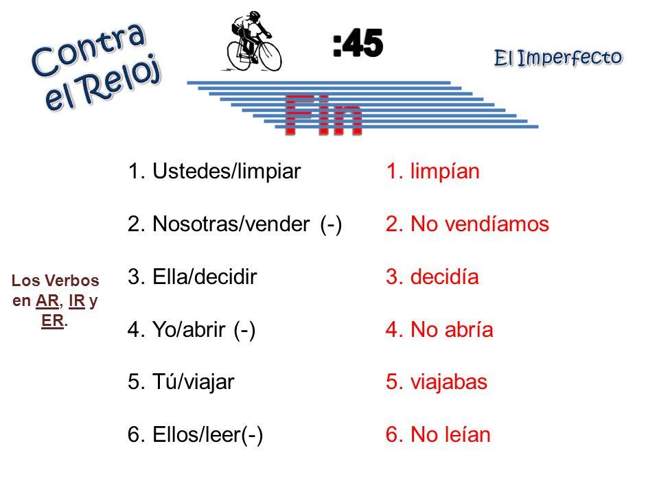 Fin :45 Contra el Reloj Ustedes/limpiar Nosotras/vender (-)