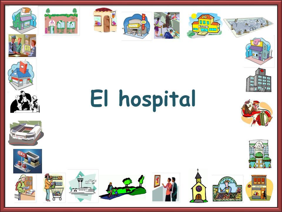 El hospital