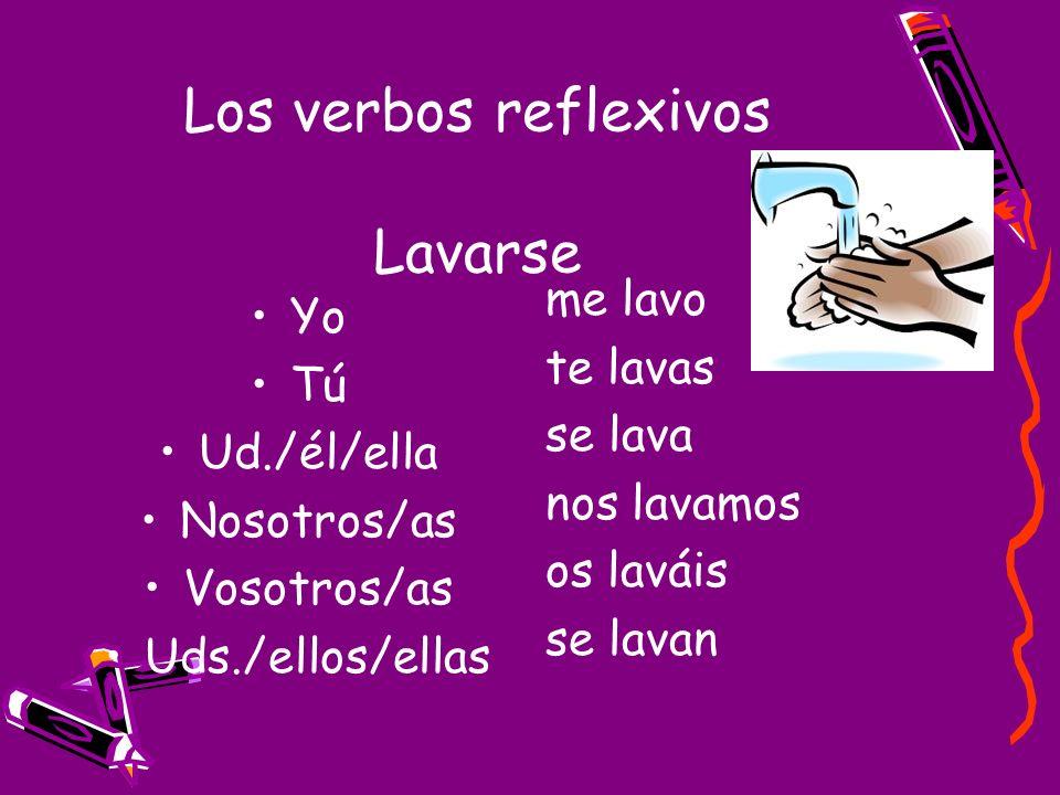 Los verbos reflexivos Lavarse