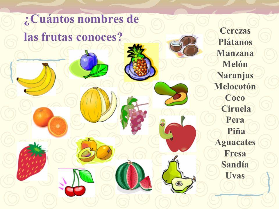 ¿Cuántos nombres de las frutas conoces