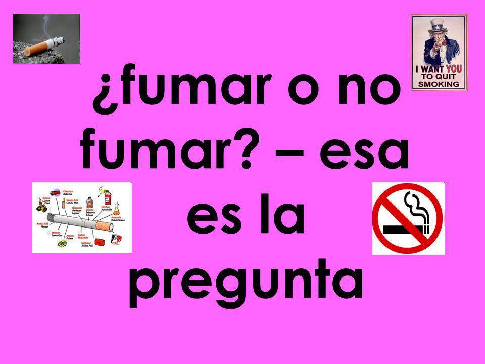 ¿fumar o no fumar – esa es la pregunta