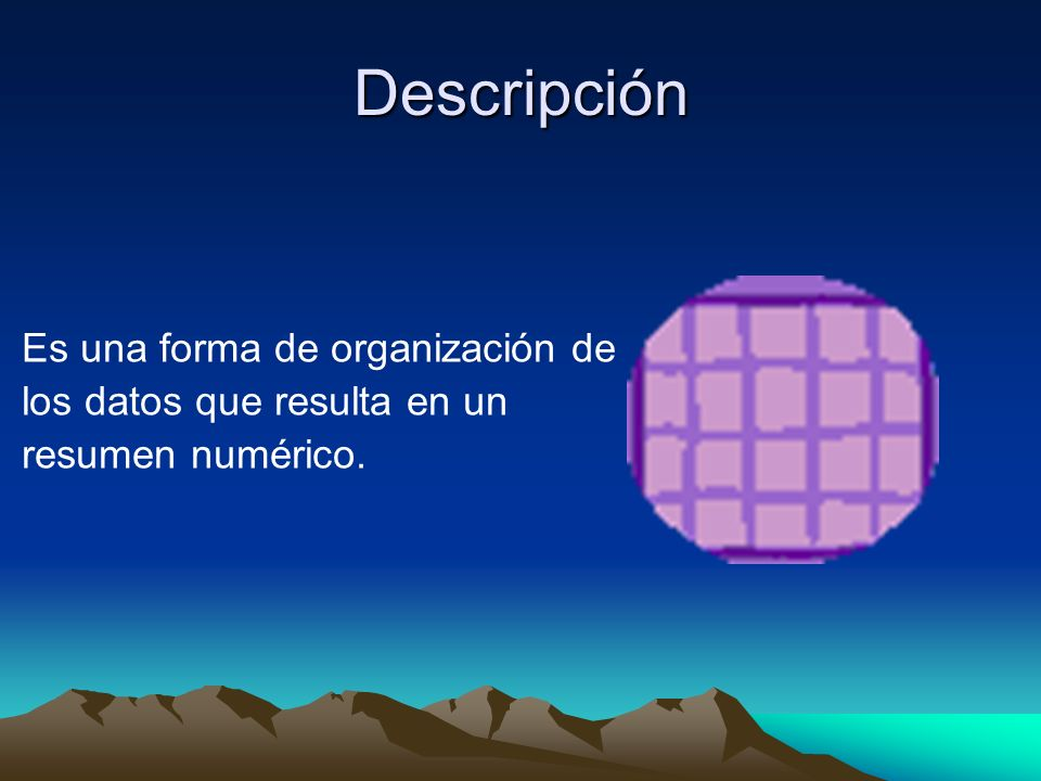 Descripción Es una forma de organización de