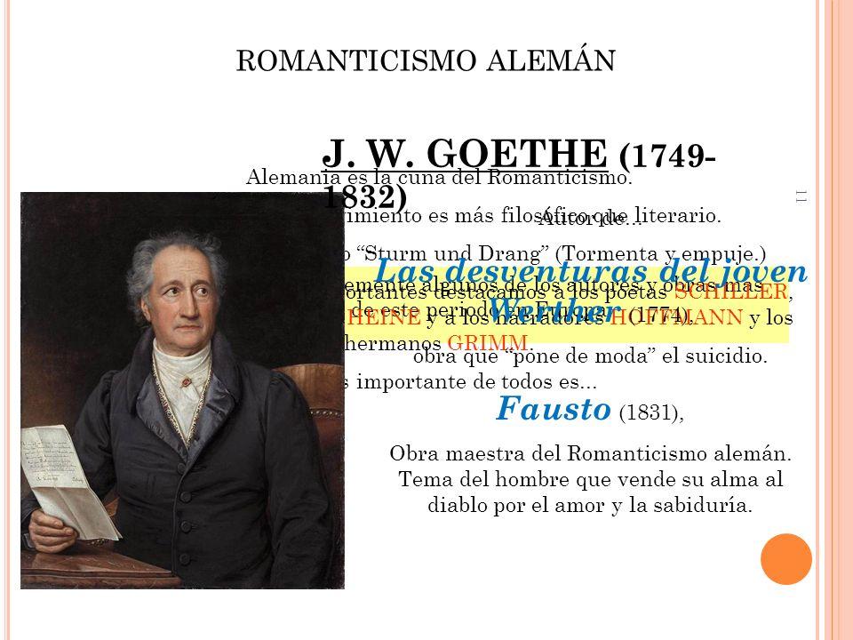 J. W. GOETHE (1749-1832) Las desventuras del joven Werther (1774),
