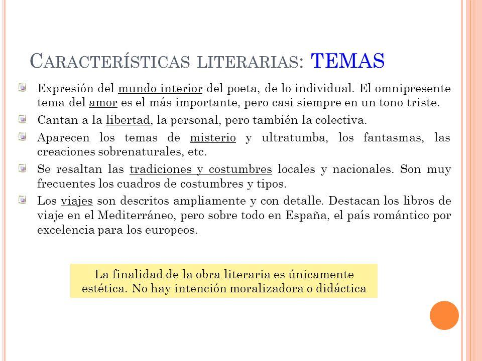 Características literarias: TEMAS