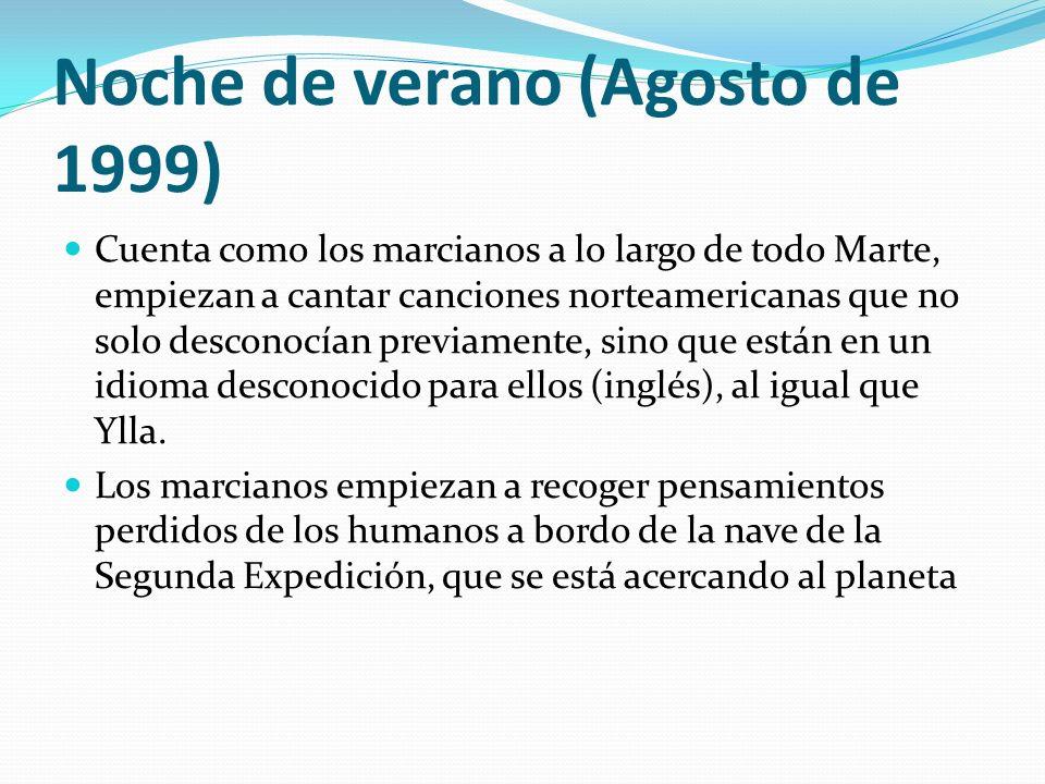 Noche de verano (Agosto de 1999)