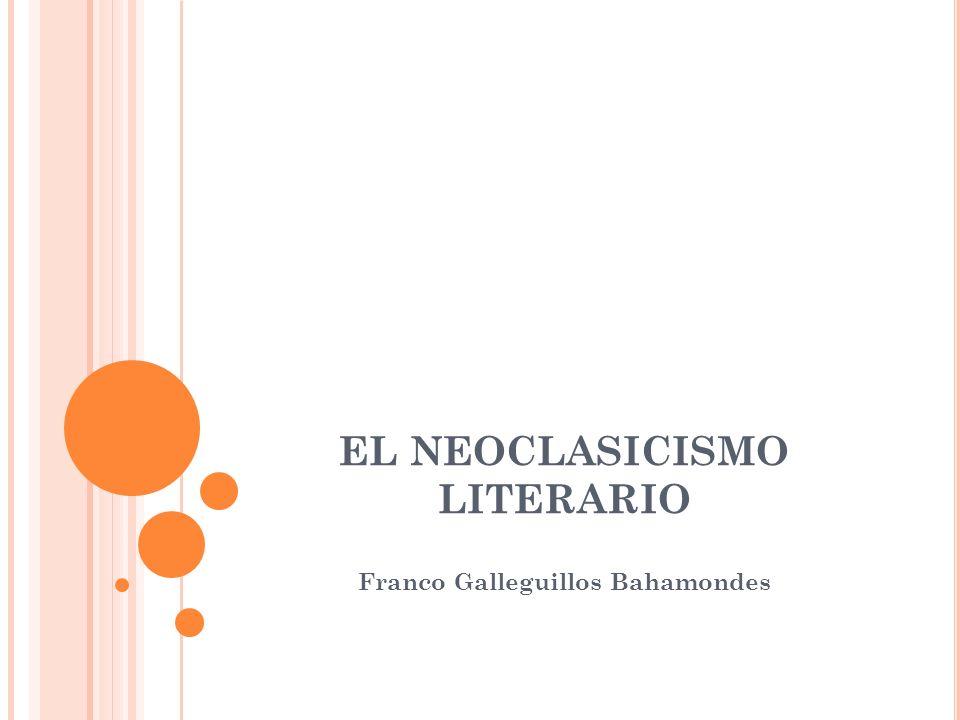 EL NEOCLASICISMO LITERARIO