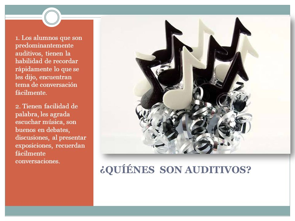 ¿QUÍÉNES SON AUDITIVOS